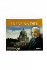 Fides Album officiel de la canonisation de saint frère André (french)
