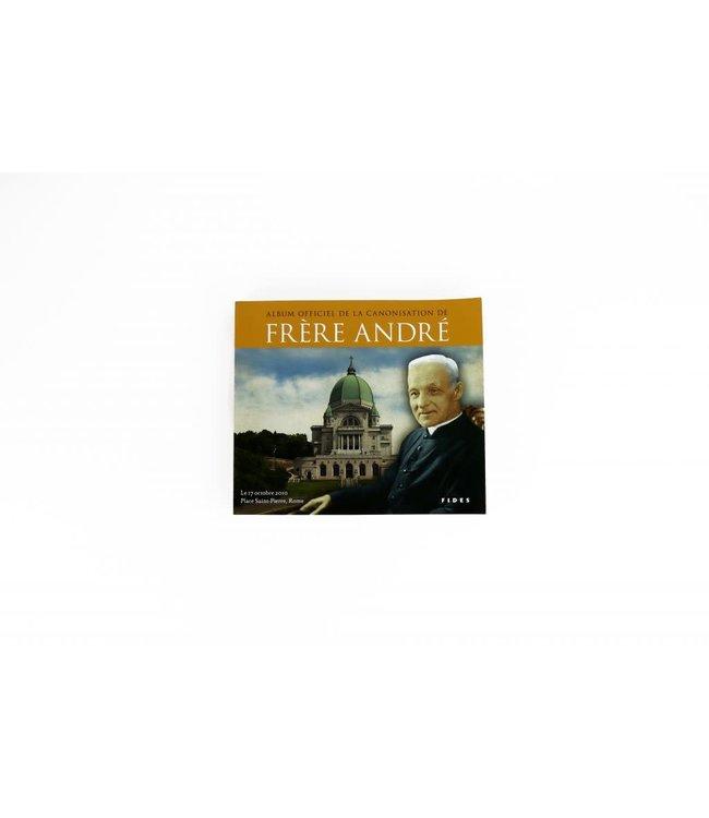 Fides Album officiel de la canonisation de saint frère André