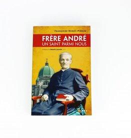 Frère André, un saint parmi nous (french)
