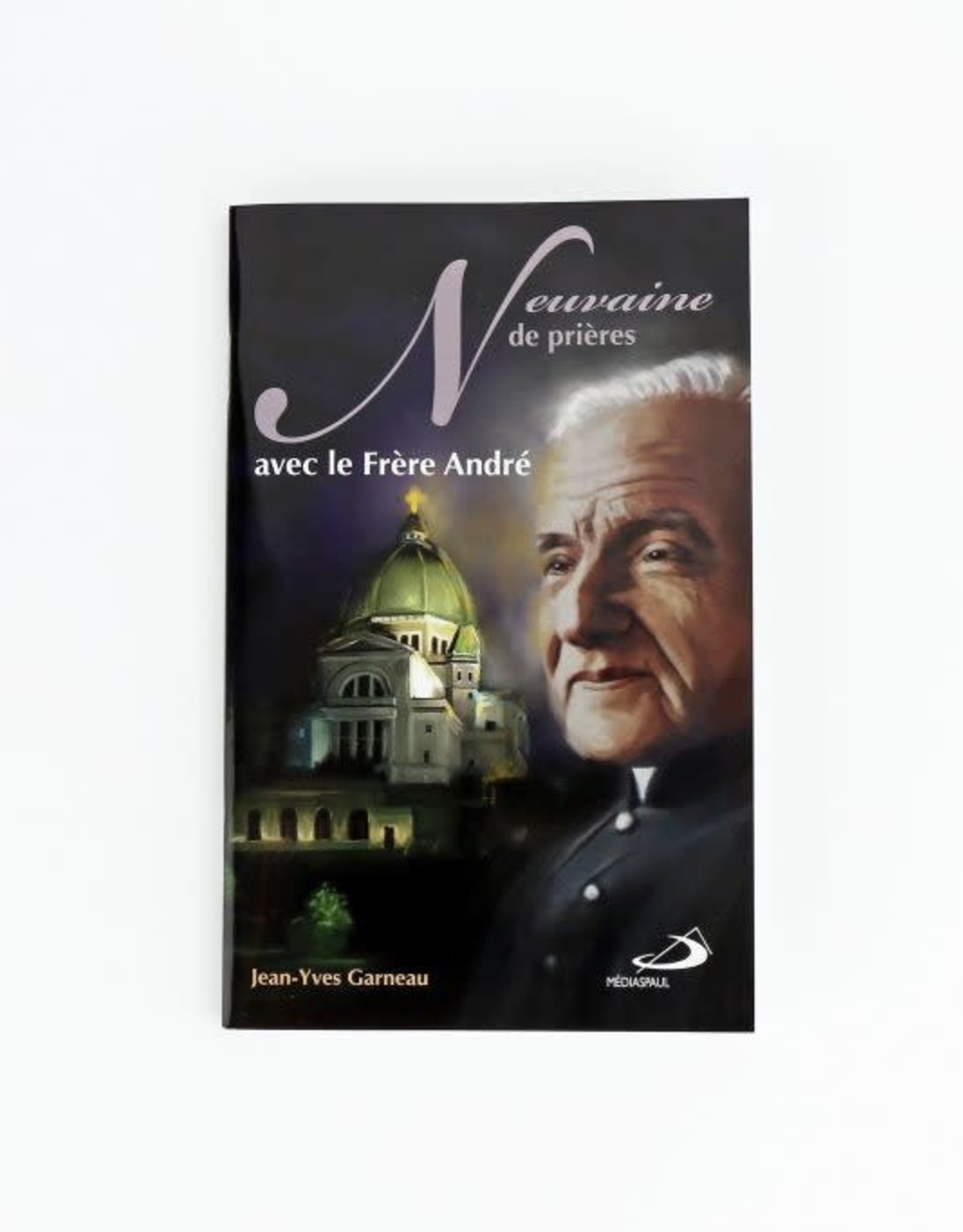 Éditions Médiaspaul Neuvaine de prières avec le frère André (french)