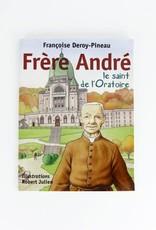 Éditions Médiaspaul Frère André, le saint de l'Oratoire (bande-dessinée)