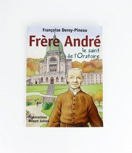 Éditions Médiaspaul Frère André, le saint de l'Oratoire (french)