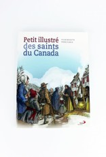 Éditions Médiaspaul Petit illustré des saints du Canada (french)