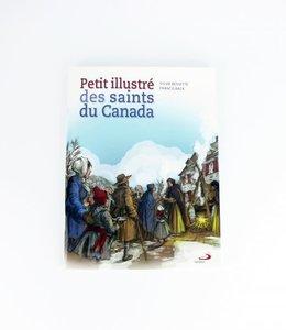 Éditions Médiaspaul Petit illustré des saints du Canada (french)