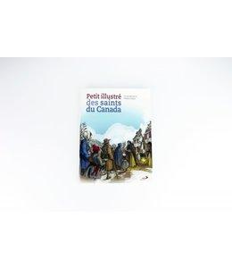 Éditions Médiaspaul Petit illustré des saints du Canada