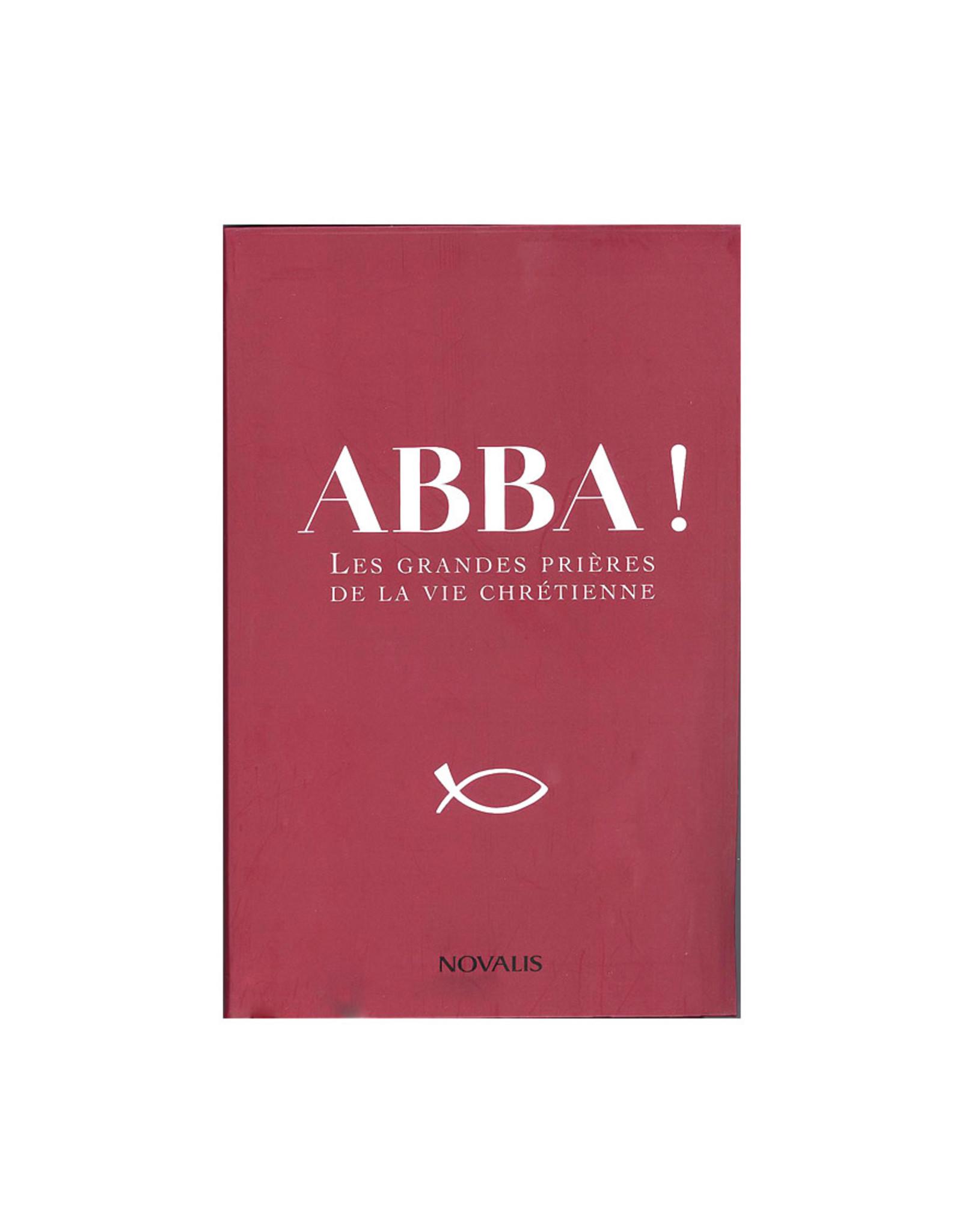 Novalis Abba! Les grandes Prières de la Vie Chrétienne (french)