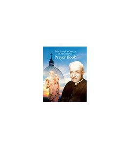 L'Oratoire Saint-Joseph du Mont-Royal Saint Joseph's Oratory of Mount Royal Prayer Book