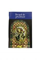 L'Oratoire Saint-Joseph du Mont-Royal Recueil de prières de l'Oratoire Saint-Joseph (french)