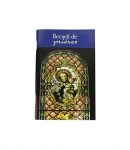 L'Oratoire Saint-Joseph du Mont-Royal Recueil de prières