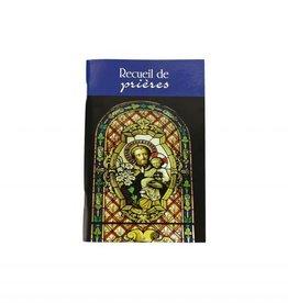 L'Oratoire Saint-Joseph du Mont-Royal Recueil de prières (french)