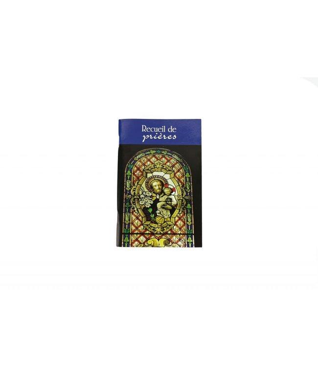 L'Oratoire Saint-Joseph du Mont-Royal Recueil de prières de l'Oratoire Saint-Joseph