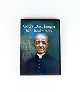 Fondation Catholique Sel et Lumière God's doorkeeper: St. André of Montreal (DVD)