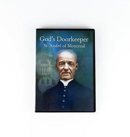 Fondation Catholique Sel et Lumière God's Doorkeeper St. André of Montreal (DVD Anglais)