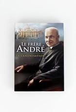 Le frère André: la canonisation (2 DVD)
