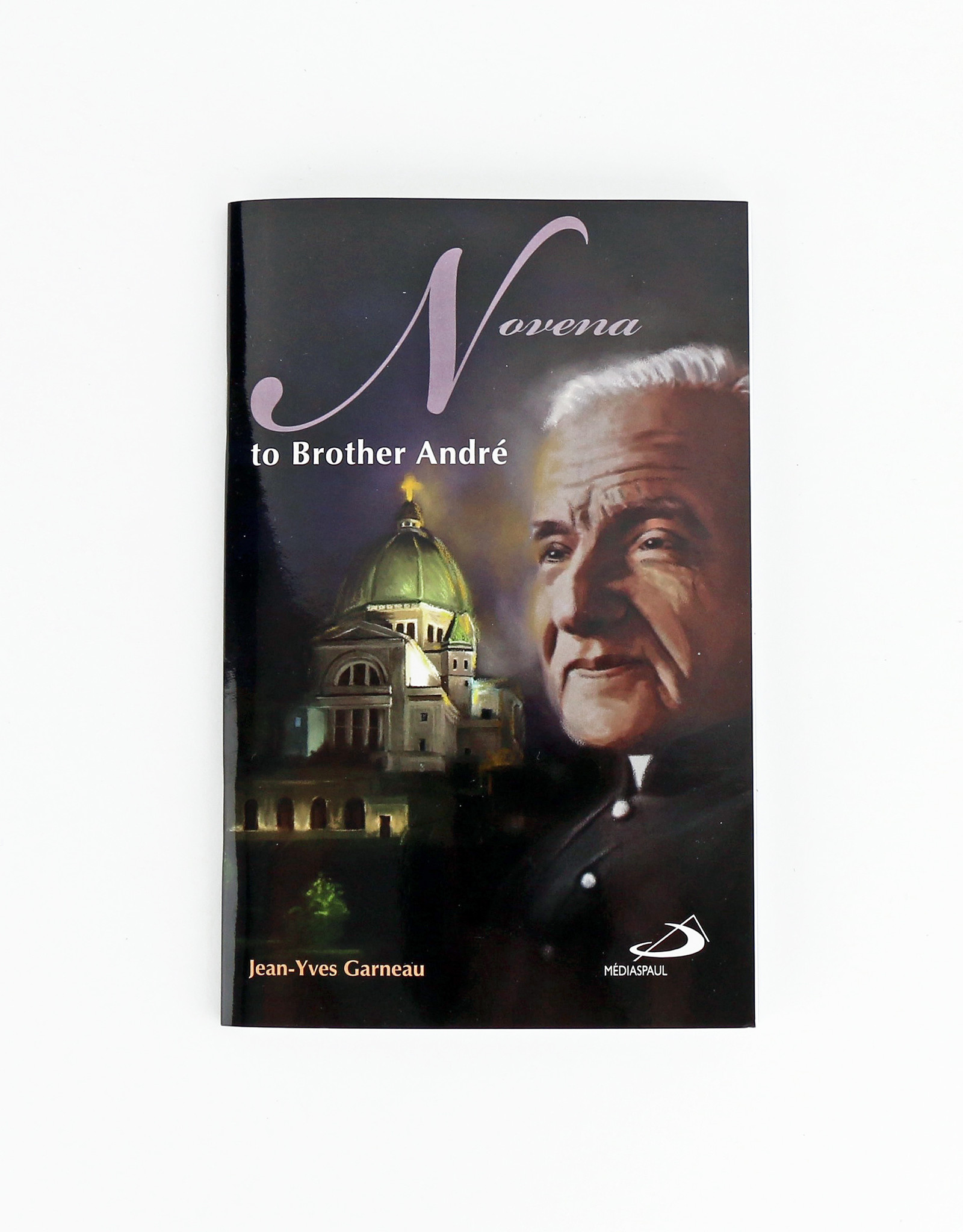 Éditions Médiaspaul Novena to Brother André (anglais)