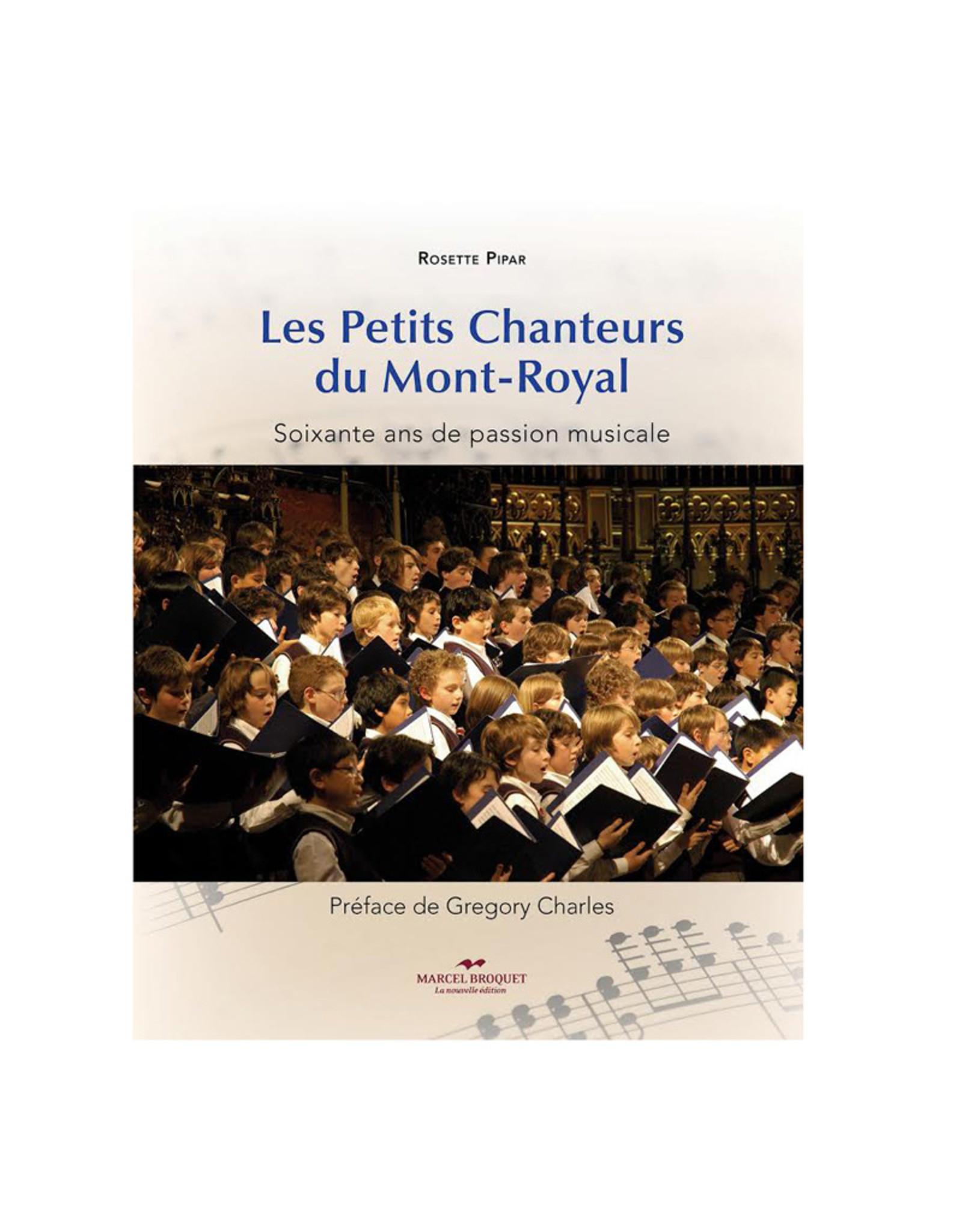 Les petits Chanteurs du Mont-Royal : Soixante ans de passion musicale