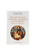 Les sept douleurs et les sept allégresses de Saint Joseph (prières et méditations)