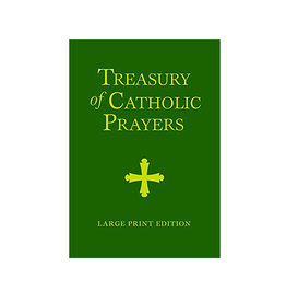 Treasury of catholic prayers (large print edition)
