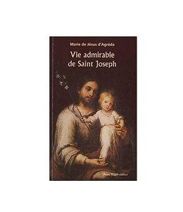 Pierre Téqui Éditeur Vie Admirable de Saint Joseph (french)