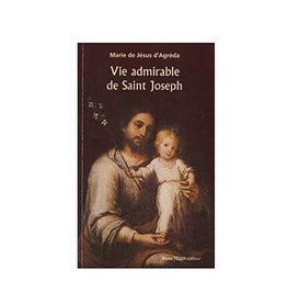 Vie Admirable de Saint Joseph (french)