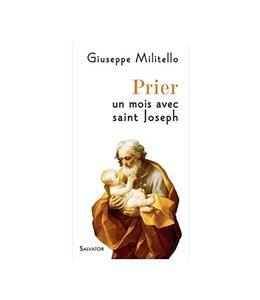 Salvator Prier un mois avec saint Joseph
