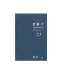 Société Biblique / Bible Society La Bible TOB couverture rigide bleue