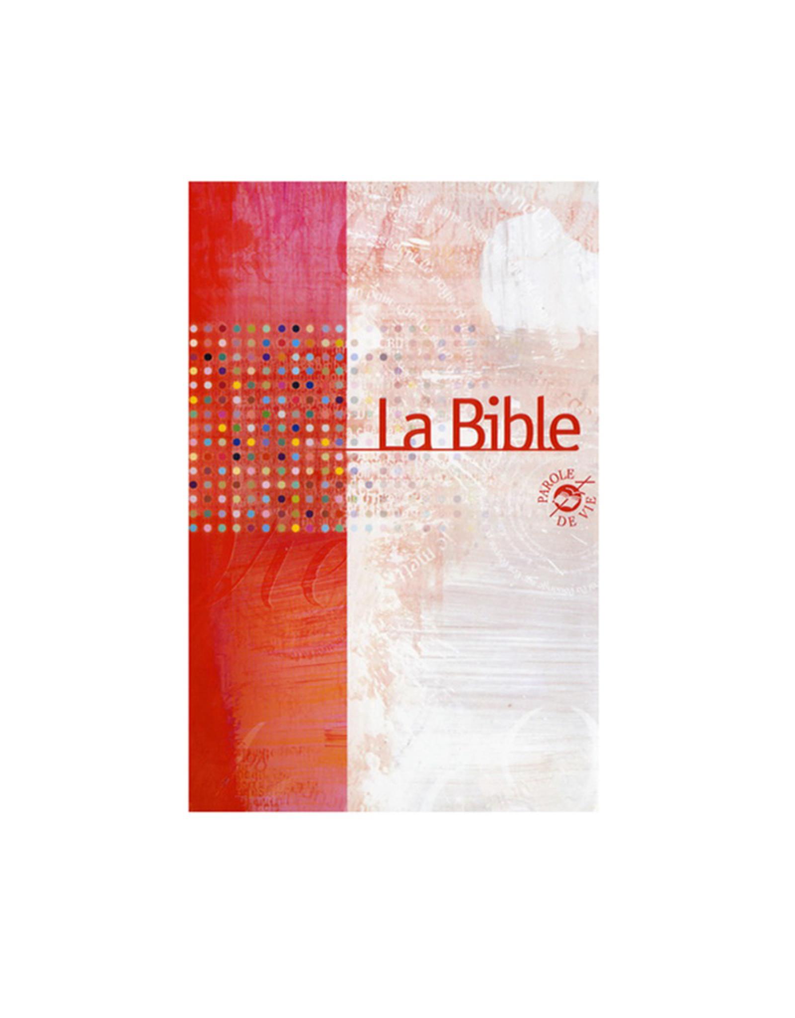 La Bible -Parole de vie version (french)