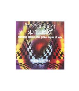 Célébration spirituelle - Sacred music for piano, organ and voice (CD)