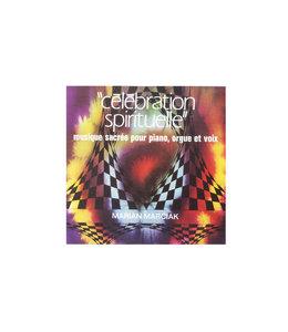 Célébration spirituelle - Musique sacrée pour piano, orgue et voix (CD)