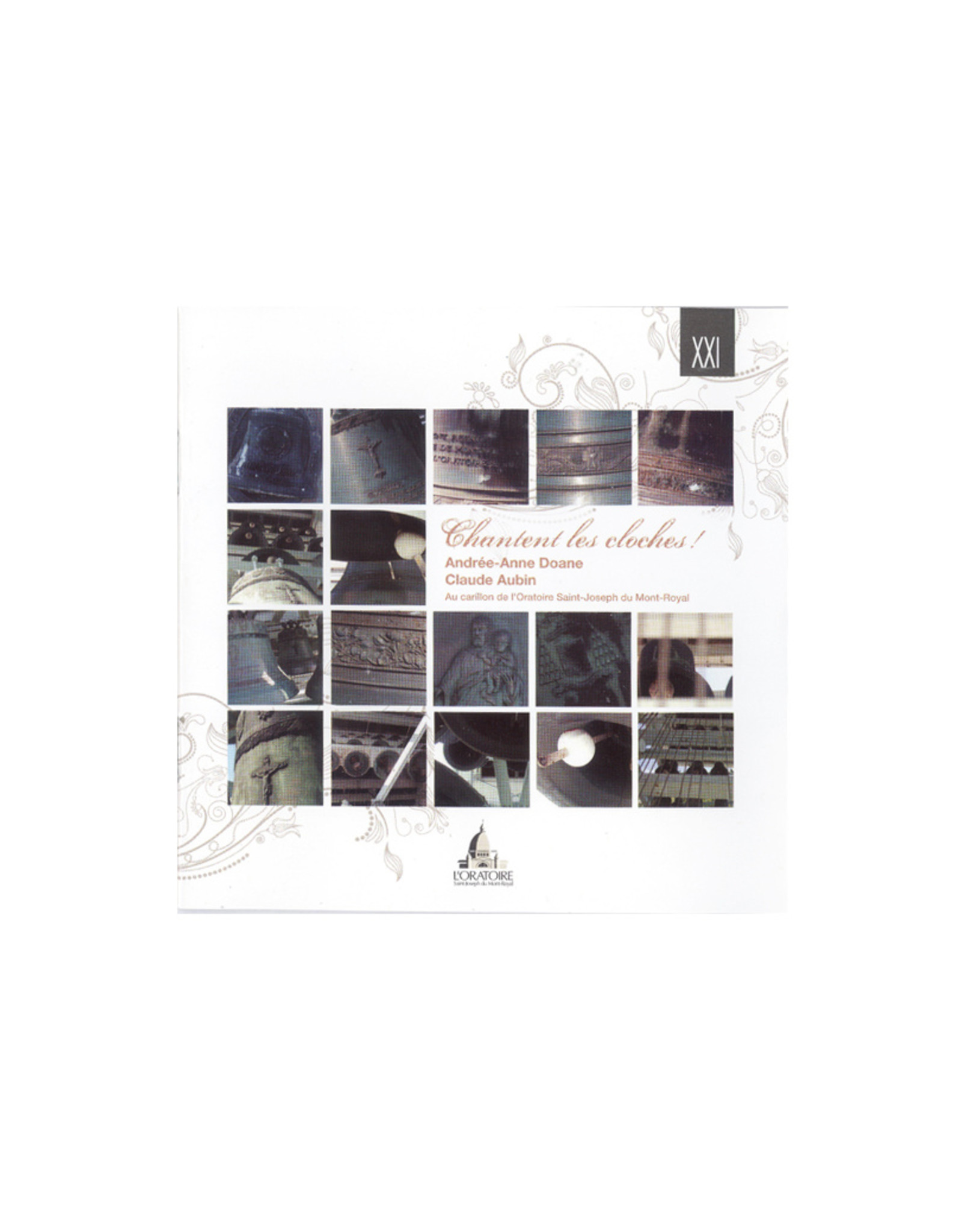 Chantent les cloches - Music of the carillon of the Oratory (Instrumental CD)