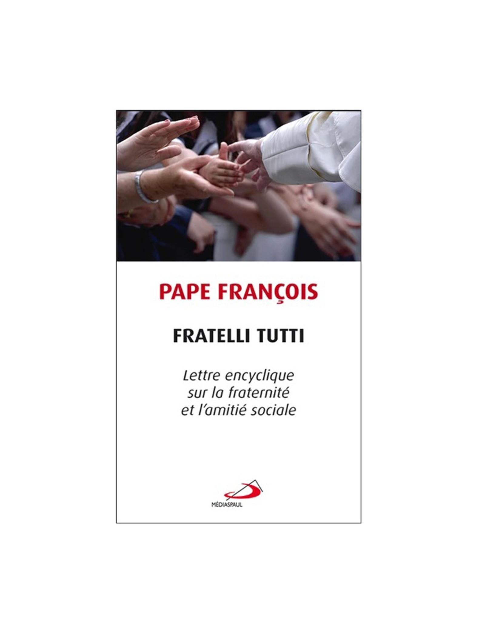 Éditions Médiaspaul Fratelli Tutti : Pope Francis (french)