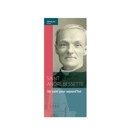 L'Oratoire Saint-Joseph du Mont-Royal Pamphlet Saint André Bessette, un saint pour aujourd'hui (french)