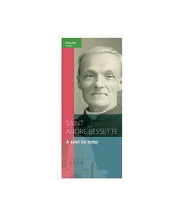 L'Oratoire Saint-Joseph du Mont-Royal Dépliant Saint Andre Bessette : A saint for today (anglais) DEPFA-EN