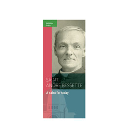 L'Oratoire Saint-Joseph du Mont-Royal Pamphlet Saint Andre Bessette, a saint for today