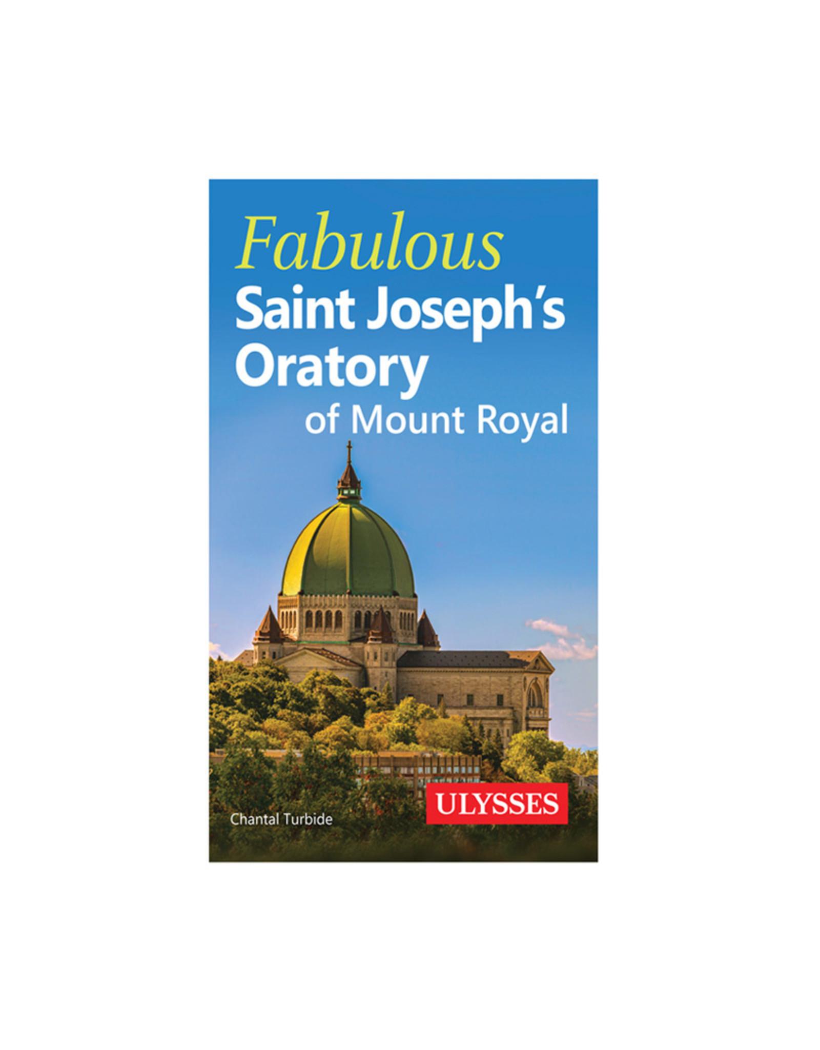Ulysse Fabulous Saint Joseph's Oratory (anglais)