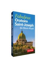 Ulysse Fabuleux Oratoire Saint-Joseph - guide Ulysse