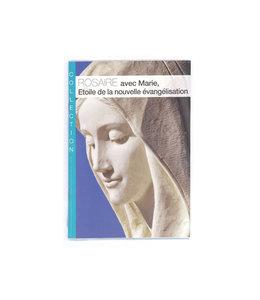 Rosaire avec Marie - Étoile de la nouvelle évangélisation