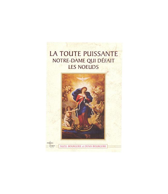 La toute puissante Notre-Dame qui défait les Noeuds (french)