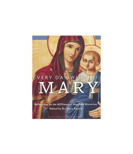 Every day with Mary -  Affiliates of Mayslake Ministries