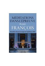 Novalis Méditations dans l'épreuve - Pape François