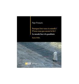 Novalis Pourquoi êtes-vous si craintifs? - Pape François