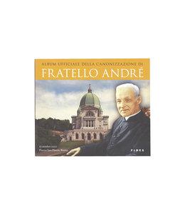 Fides Album officiel de la canonisation de saint frère André  (italien)