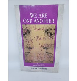 We Are One Another by Arthur Guirdham