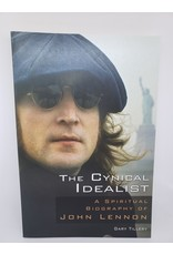 The Cynical Idealist: A Spiritual Biography of John Lennon by Gary Tillery