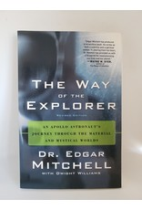 The Way Of The Explorer by Dr. Edgar Mitchell