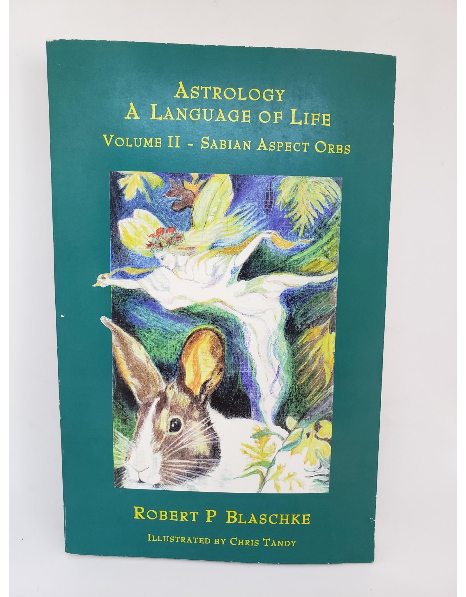 Astrology A Language Of Life Vol 2