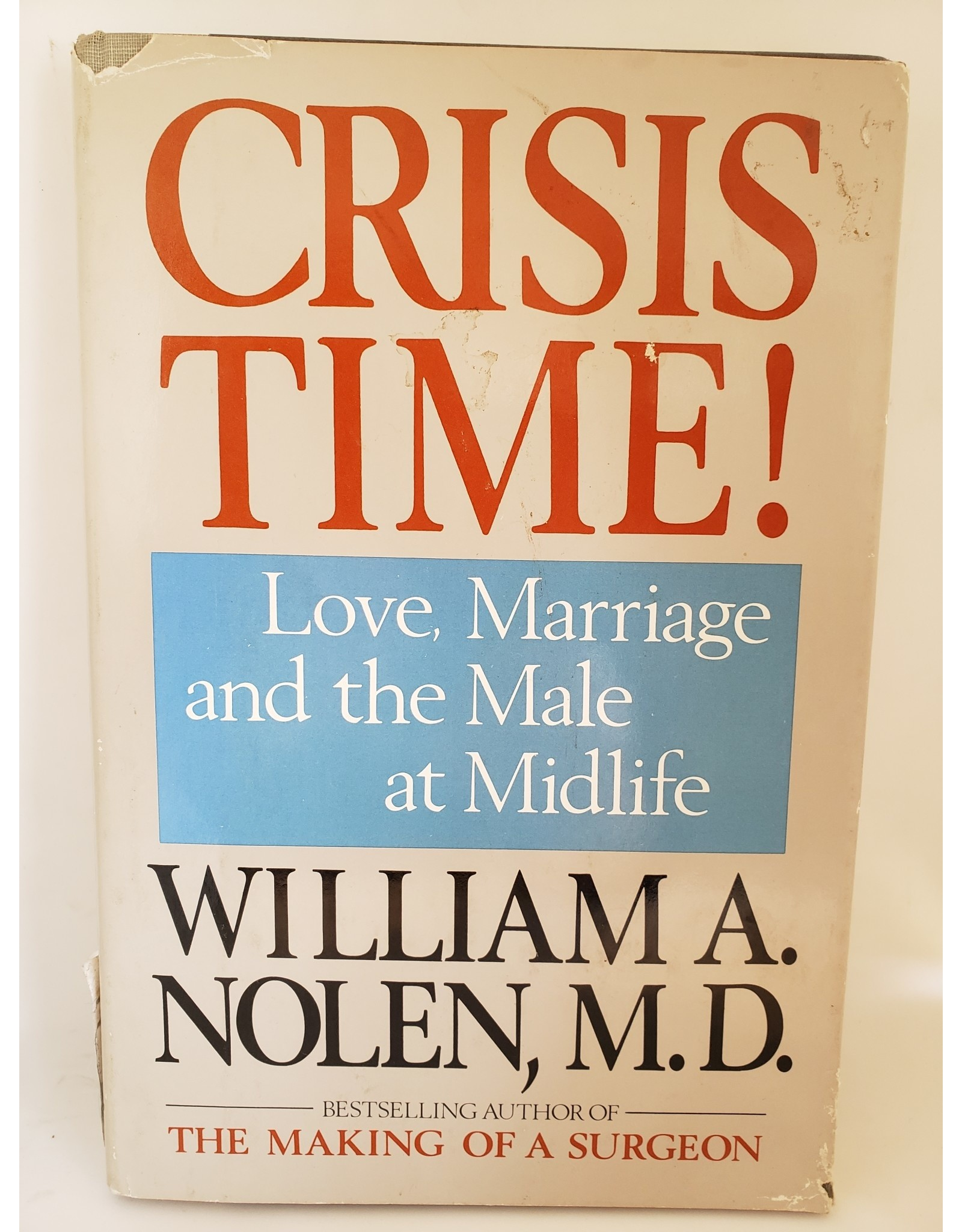 Crisis Time! Love Marriage And The Male At Midlife