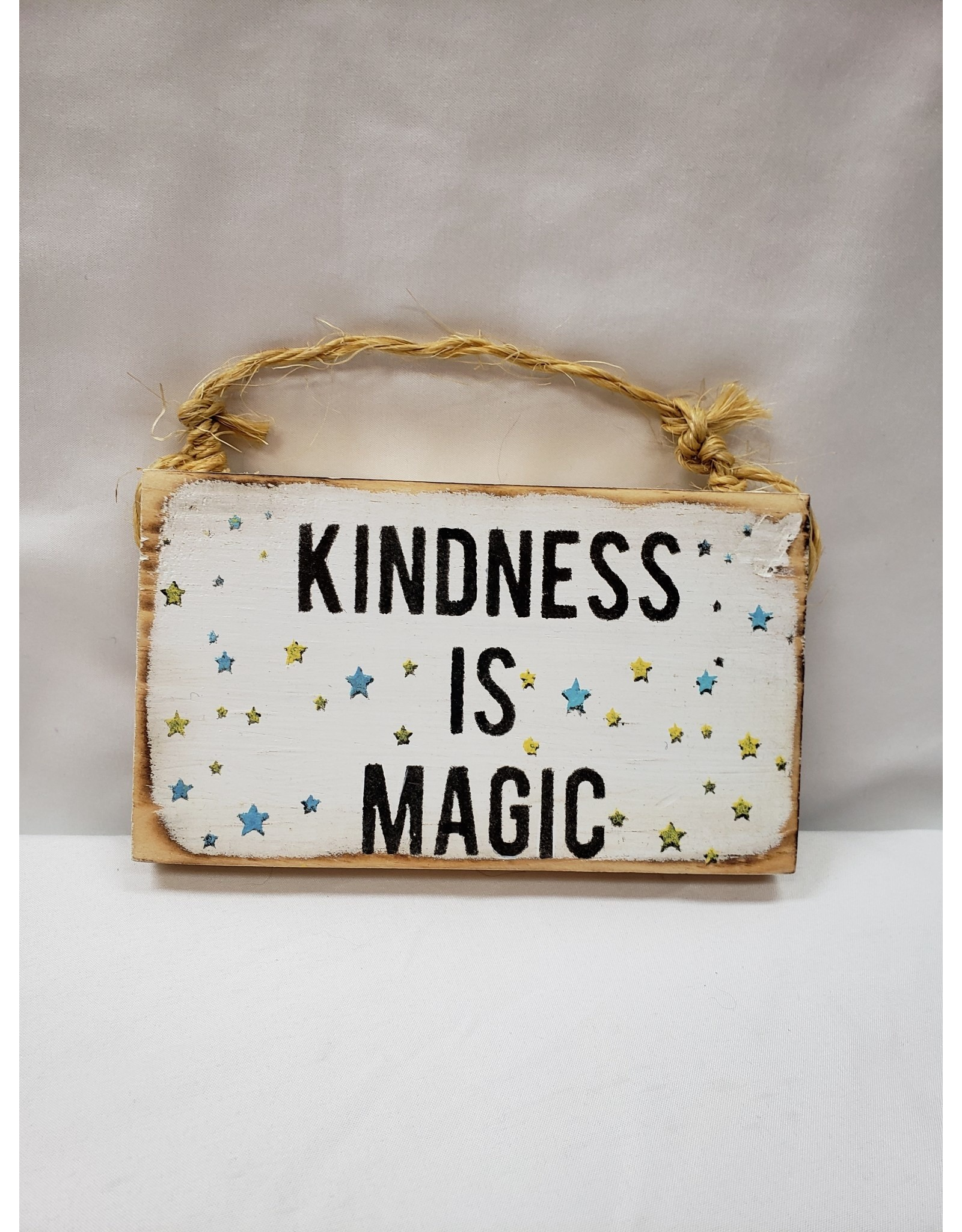 Wooden Sign - Kindness is Magic