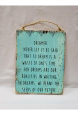 Wooden Sign - Dreamer Quote - Blue