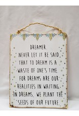 Wooden Sign - Dreamer Quote - White